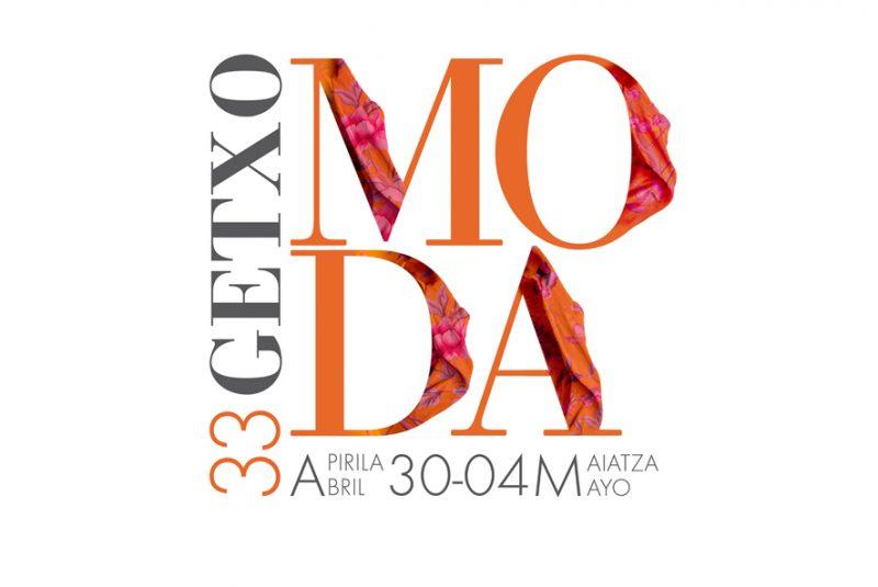33º GETXO MODA: SEMANA DE LA MODA Y EL ESTILISMO DE GETXO