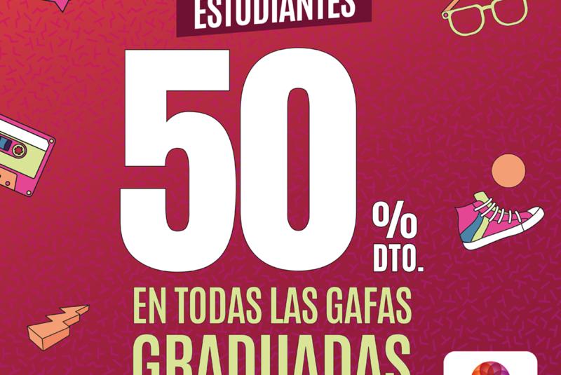 50% DE DESCUENTO EN TODAS LAS GAFAS GRADUADAS
